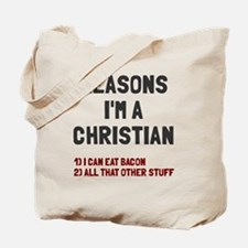 Reasons I am Christian Bacon Tote Bag