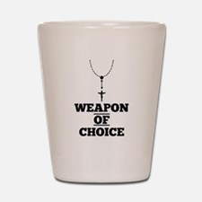 Weapon of Choice Shot Glass