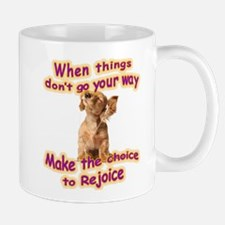 Choice to rejoice Mugs