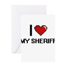 I Love My Sheriff Greeting Cards