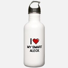 I love My Smart Aleck Water Bottle