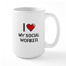 I love My Social Worker Mugs
