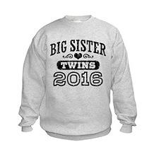 Big Sister Twins 2016 Sweatshirt