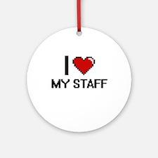 I love My Staff Round Ornament