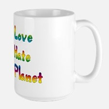 More Love Less Hate Large Mug