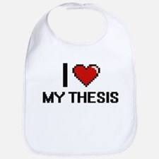 I love My Thesis Bib