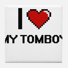 I love My Tomboy Tile Coaster