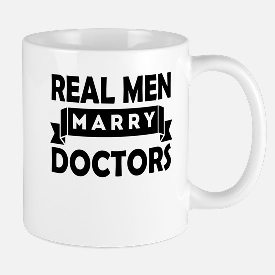 Real Men Marry Doctors Mugs