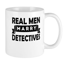 Real Men Marry Detectives Mugs