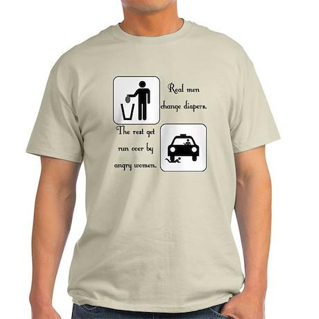 Real Men Change Diapers Light T-Shirt