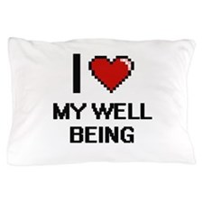 I love My Well-Being Pillow Case
