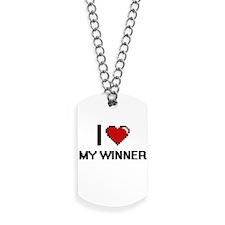 I love My Winner Dog Tags