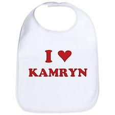 I LOVE KAMRYN Bib
