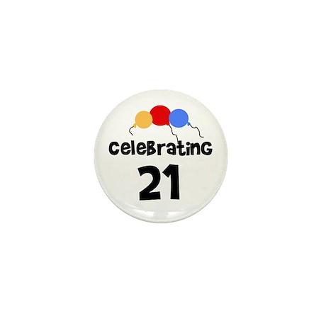 Celebrating 21 Mini Button (10 pack)
