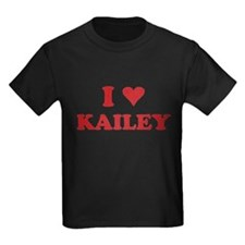 I LOVE KAILEY T