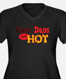 Good Dads are Hot Women's Plus Size V-Neck Dark T-