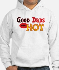 Good Dads are Hot Hoodie