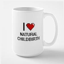 I Love Natural Childbirth Mugs
