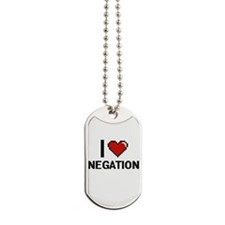 I Love Negation Dog Tags