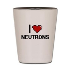 I Love Neutrons Shot Glass