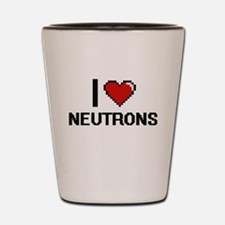 I Love Neutrons Shot Glass