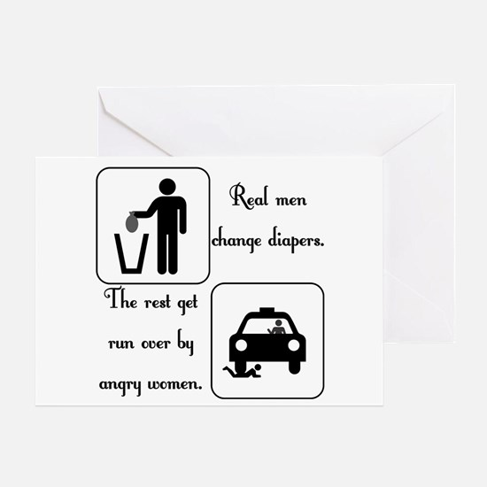 Real Men Change Diapers Greeting Card