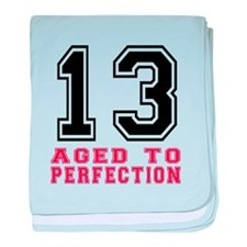 13 Aged To Perfection Birthday Design baby blanket