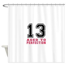 13 Aged To Perfection Birthday Desi Shower Curtain