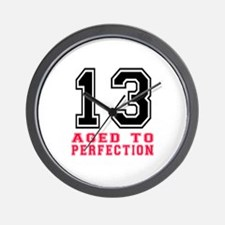 13 Aged To Perfection Birthday Designs Wall Clock