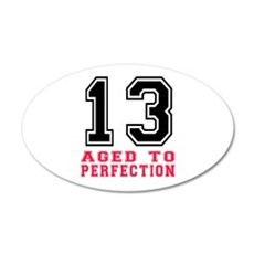 13 Aged To Perfection Birthd Wall Decal