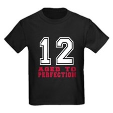 12 Aged To Perfection Birthday D T