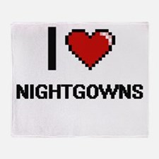 I Love Nightgowns Throw Blanket