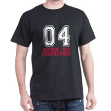04 Aged To Perfection Birthday Design T-Shirt