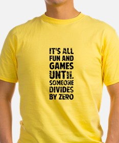 All fun and games until someone divides by T-Shirt