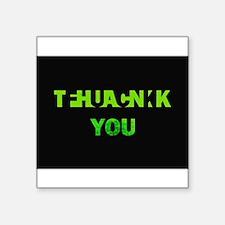 THANK YOU FUCK YOU green Sticker