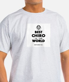 Best Chiro in the World T-Shirt