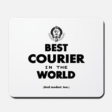 Best Courier In The World Mousepad
