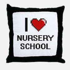 I Love Nursery School Throw Pillow