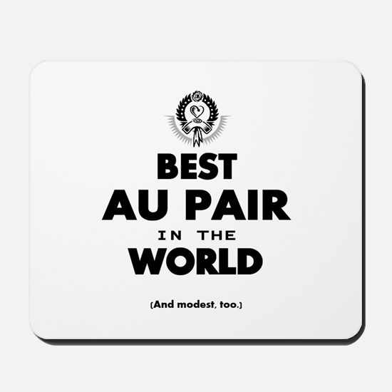 The Best in the World – Au Pair Mousepad