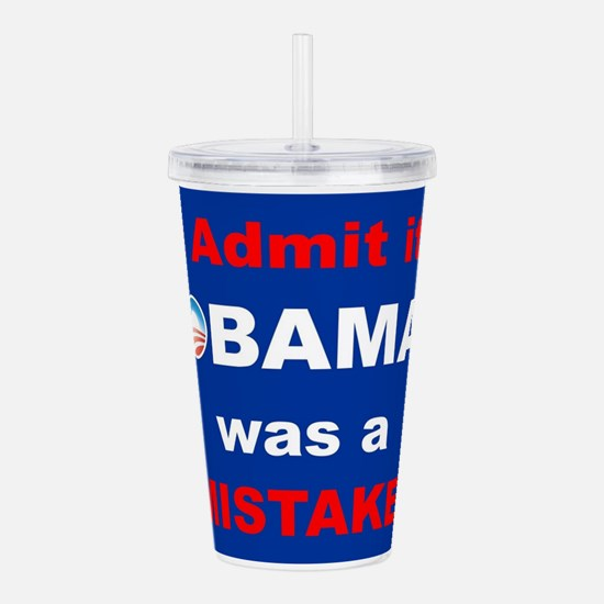 PRES44 I ADMIT IT Acrylic Double-wall Tumbler