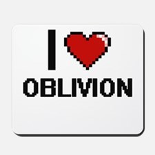 I Love Oblivion Mousepad