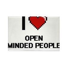 I Love Open Minded People Magnets
