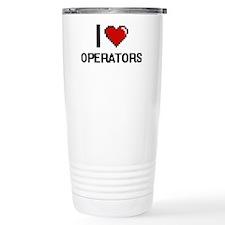 I Love Operators Travel Coffee Mug