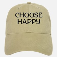 Choose Happy Baseball Baseball Cap
