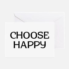Choose Happy Greeting Card
