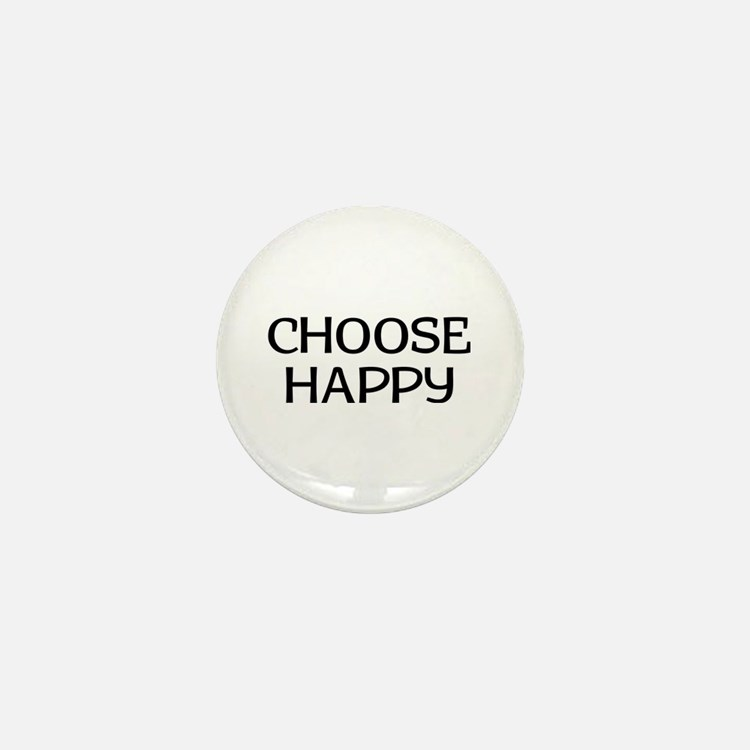 Choose Happy Mini Button