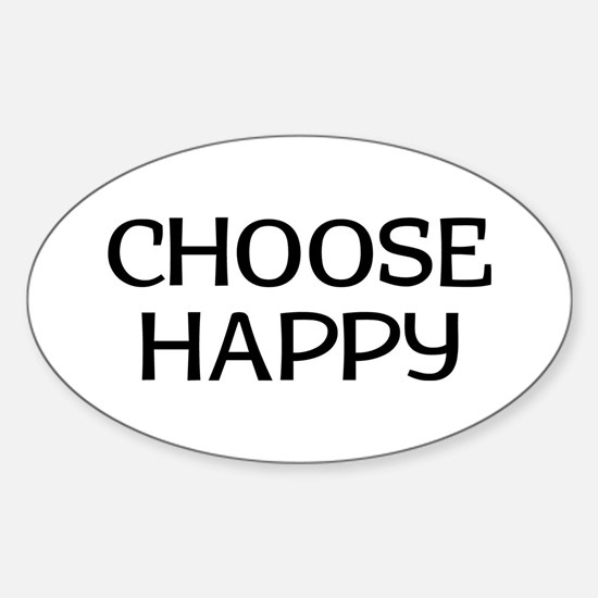 Choose Happy Sticker (Oval)