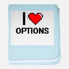 I Love Options baby blanket