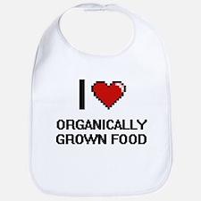 I Love Organically Grown Food Bib