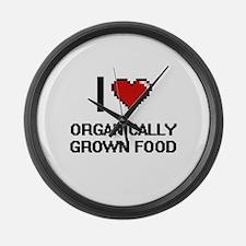 I Love Organically Grown Food Large Wall Clock